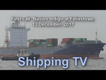 Embedded thumbnail for First call: Navios Indigo at Felixstowe, 13 Dec 2017